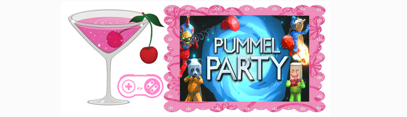 That one time I used a Death Ray to Kill all my Friends:  Pinkie Plays PummelParty